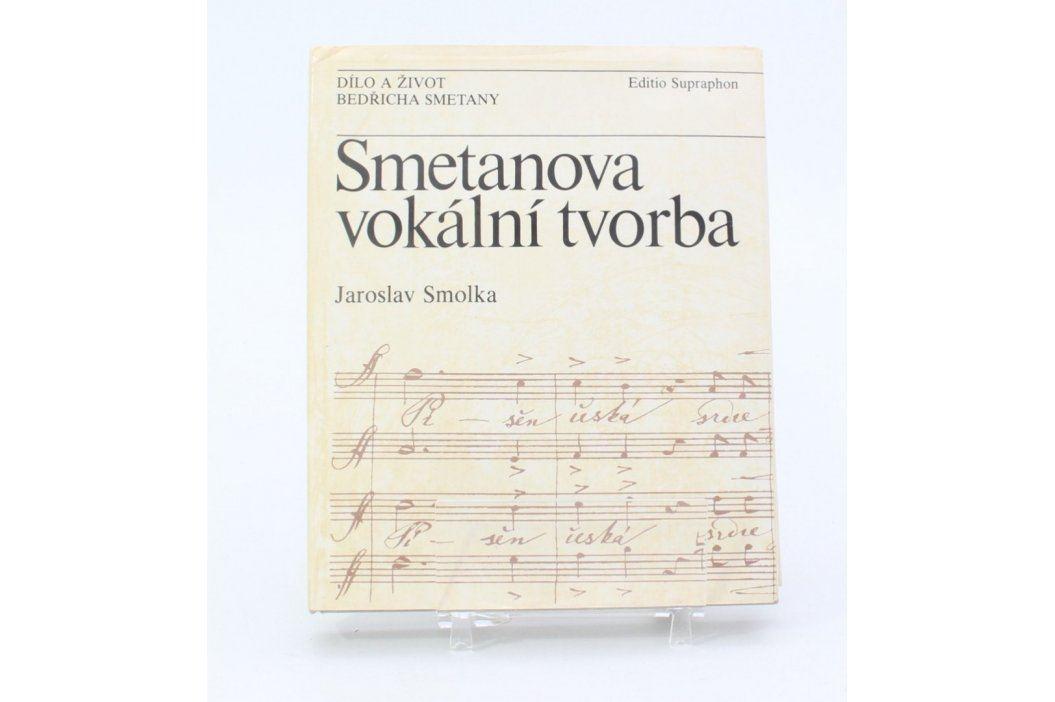 Jaroslav Smolka: Smetanova vokální tvorba Knihy