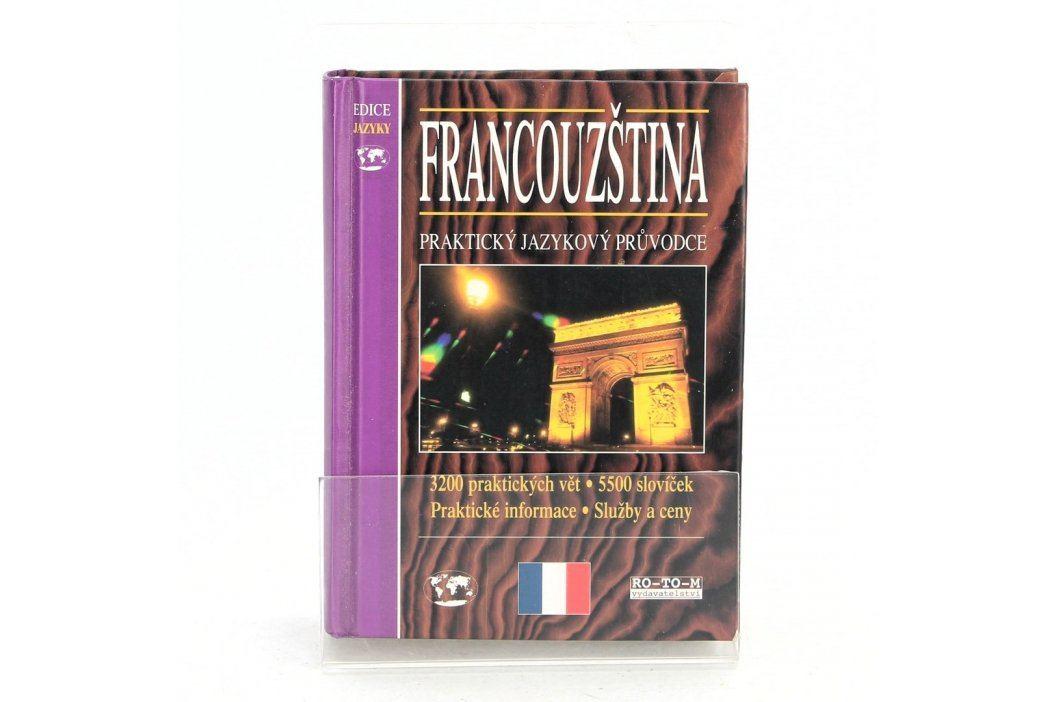 Francouzština Praktický jazykový průvodce Knihy
