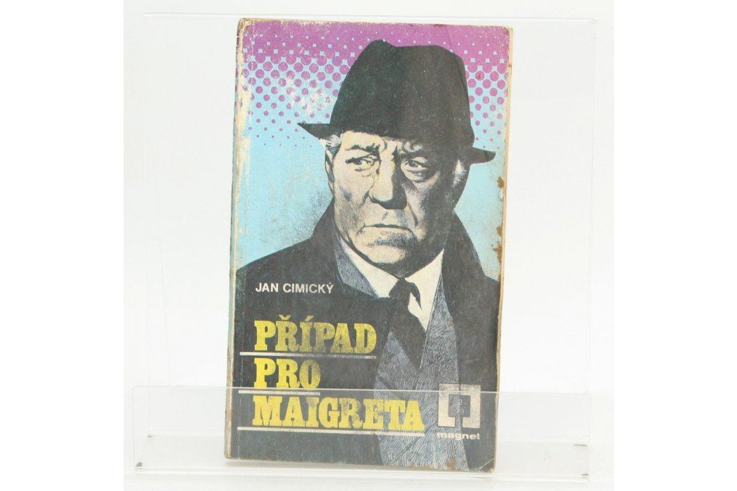 Kniha J. Cimický: Případ pro Maigreta Knihy