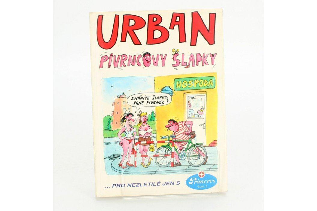 Kniha Petr Urban: Pivrncovy šlapky Knihy