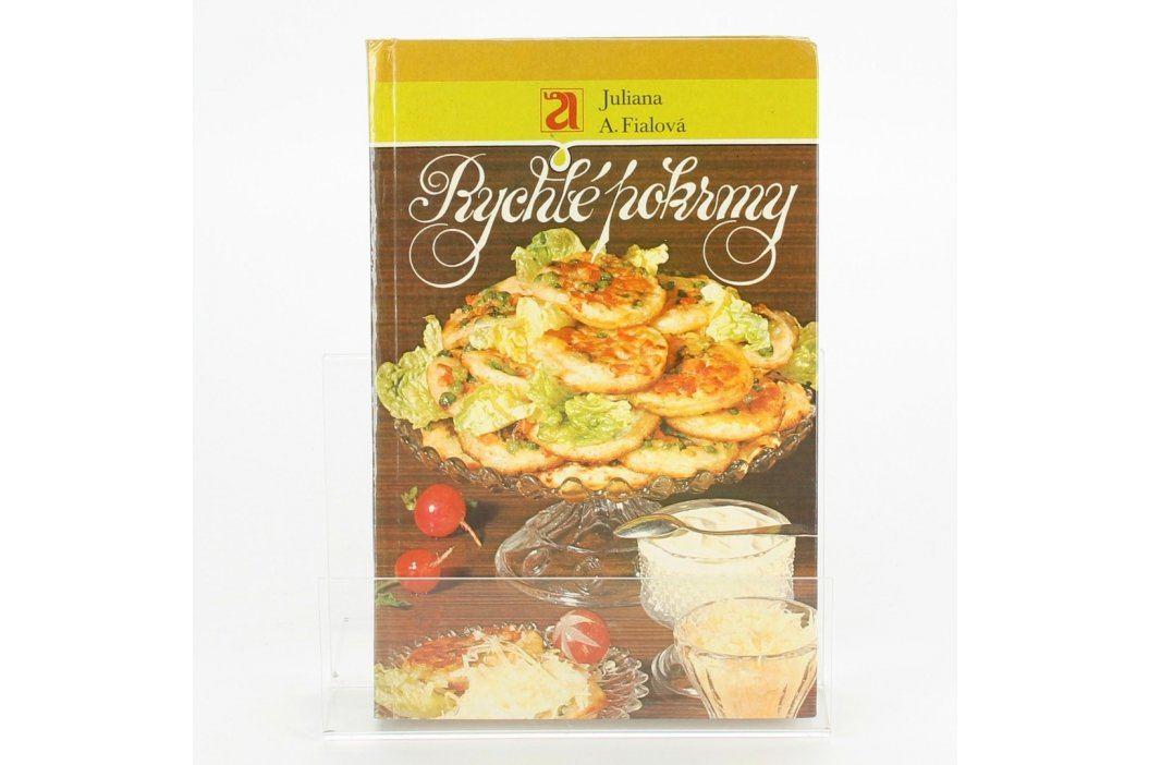 Kuchařka Juliana A. Fialová Rychlé pokrmy Knihy