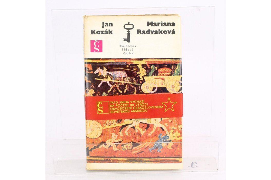 Kniha Jan Kozák: Mariana Radvaková Knihy