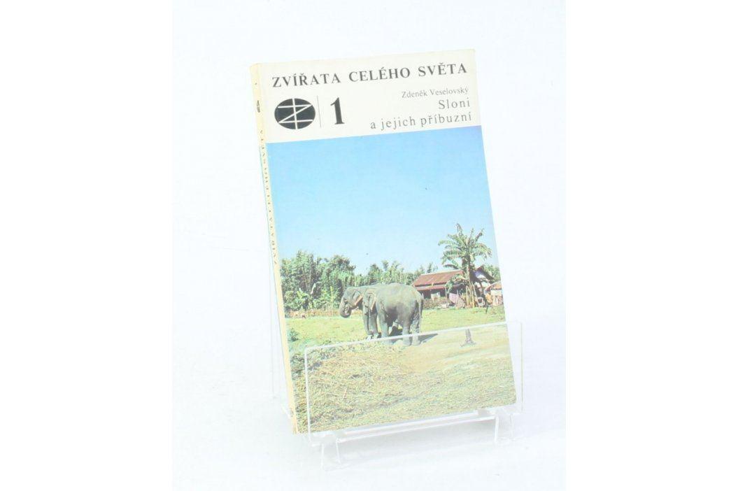 Zvířata celého světa 1: Sloni a jejich příbuzní Knihy
