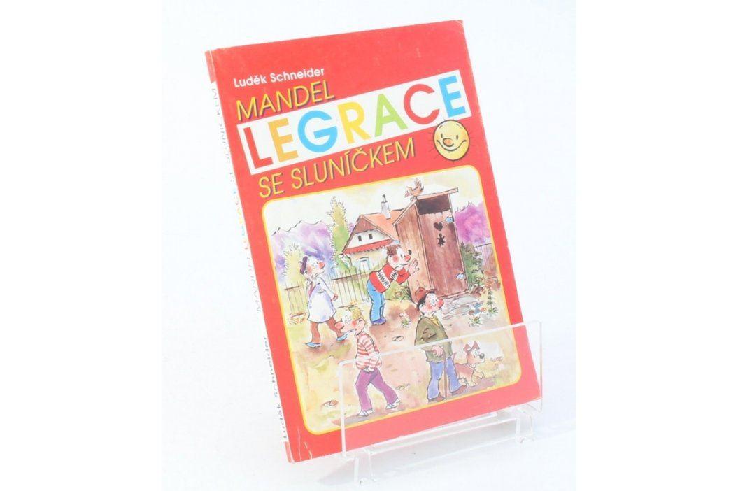 Kniha Luděk Schneider: Legrace se sluníčkem Knihy
