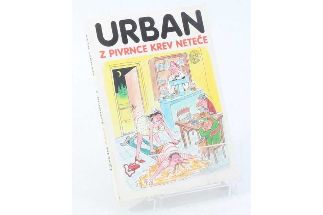 Kniha Petr Urban: Z Pivrnce krev neteče Knihy