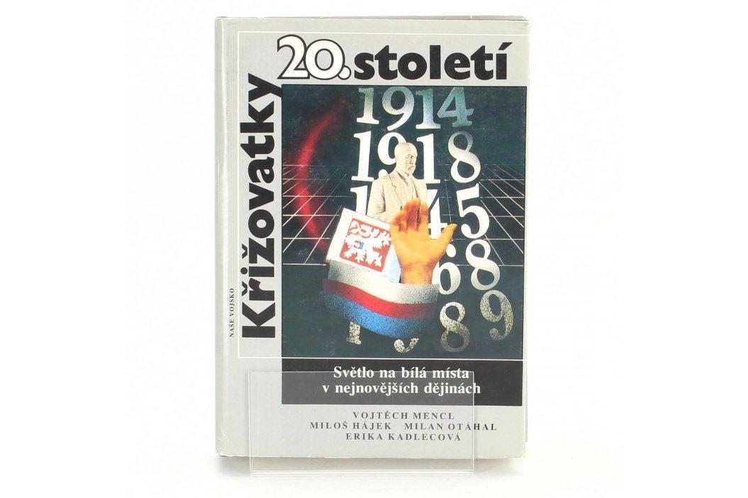 Kniha Křižovatky 20. století Knihy