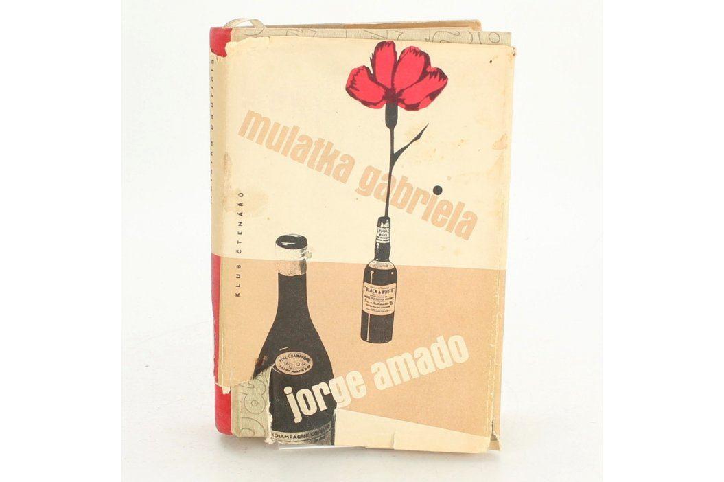 Kniha Jorge Amado: Mulatka Gabriela Knihy