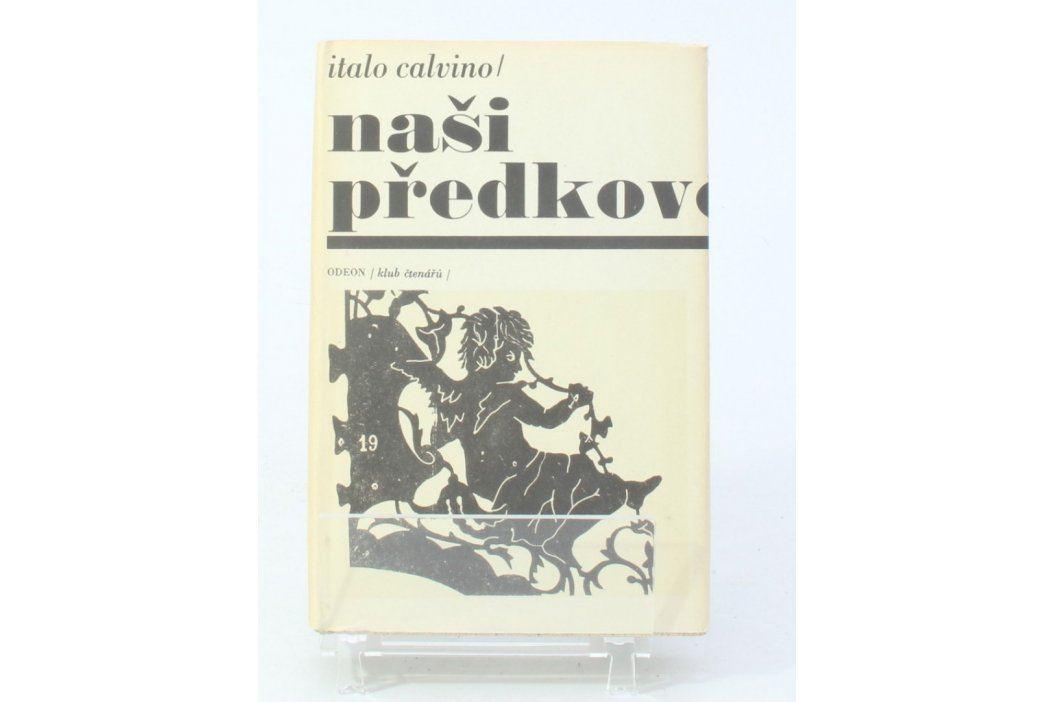 Kniha Italo Calvino: Naši předkové Knihy