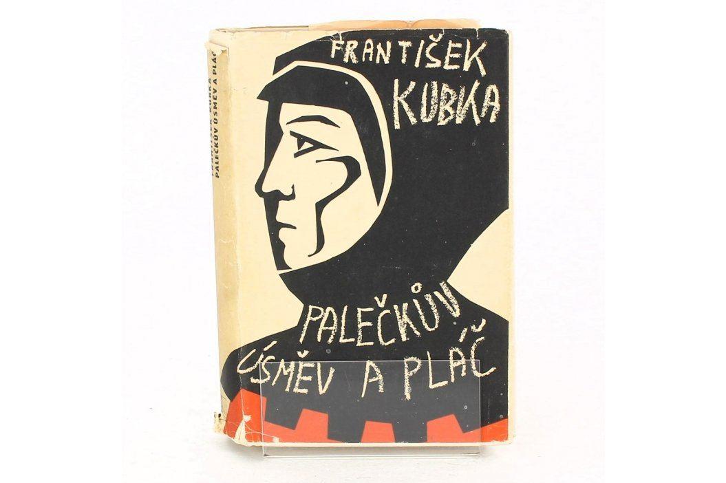 Kniha František Kubka: Palečkův úsměv a pláč Knihy