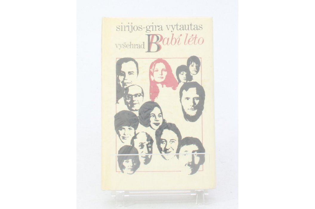 Kniha Vytautas Sirijos Gira: Babí léto Knihy