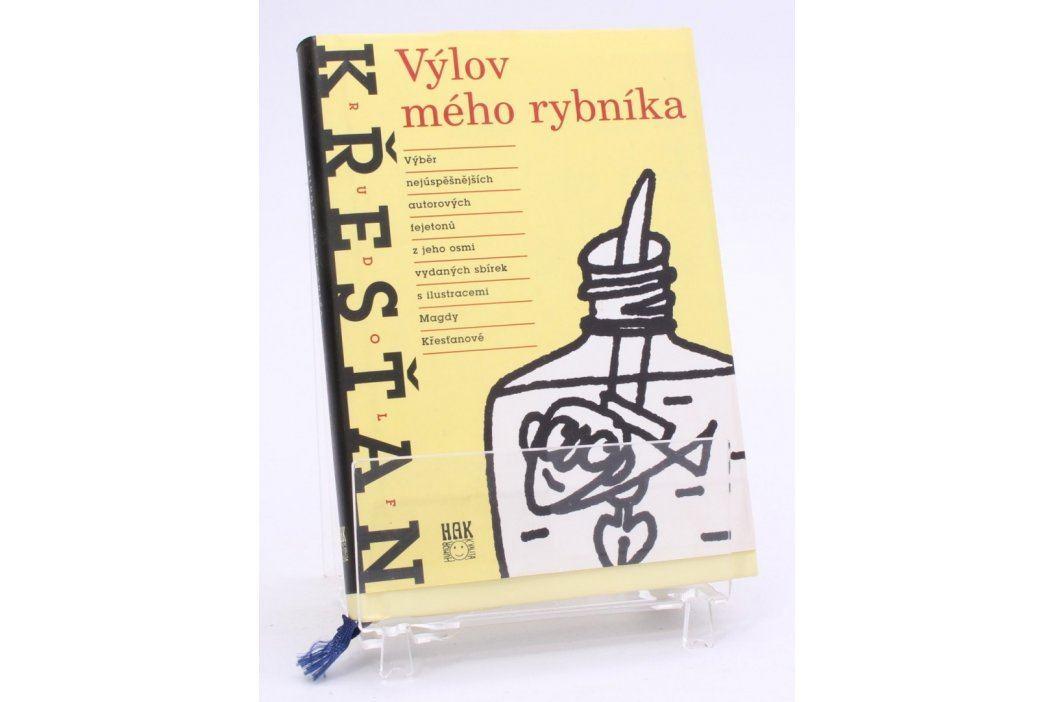 Kniha Rudolf Křesťan: Výlov mého rybníka Knihy