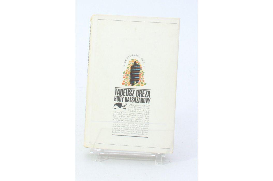 Kniha Tadeusz Breza: Hody Balsazarovy Knihy