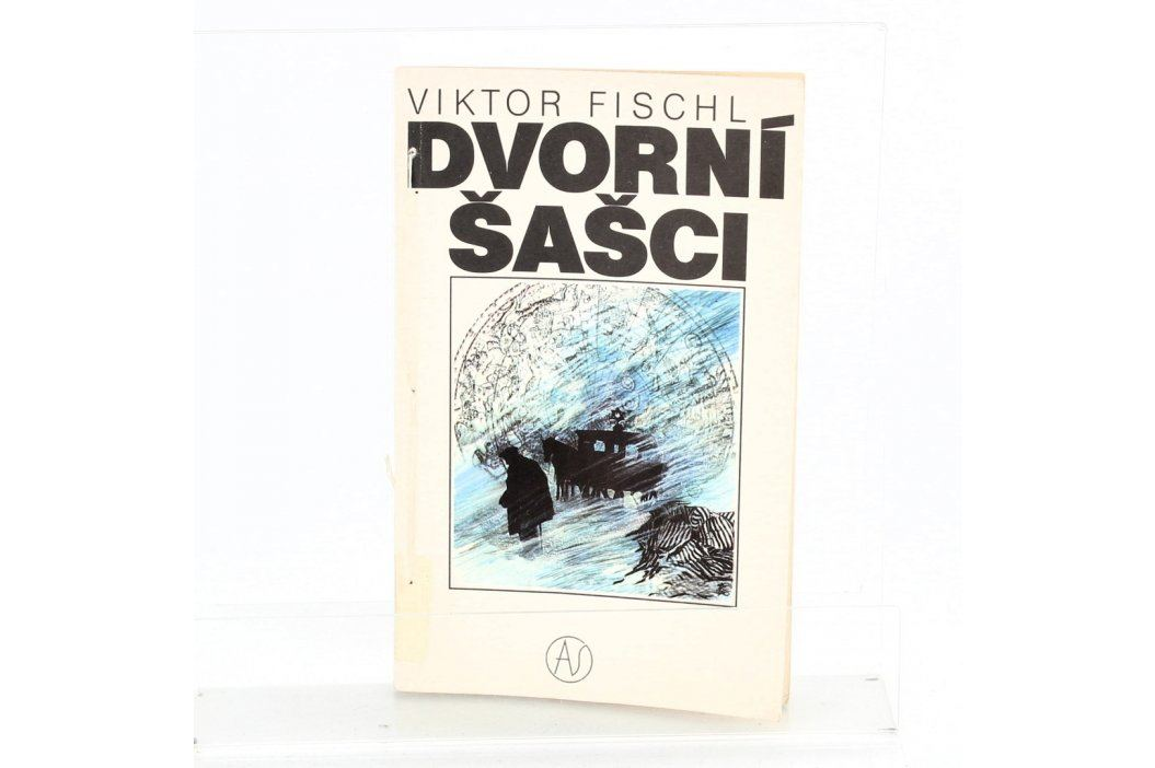 Kniha Viktor Fischl: Dvorní šašci Knihy