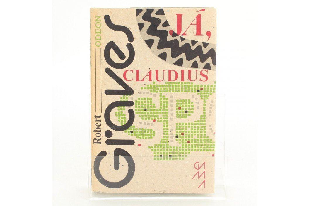 Kniha Robert Graves: Já, Claudius Knihy