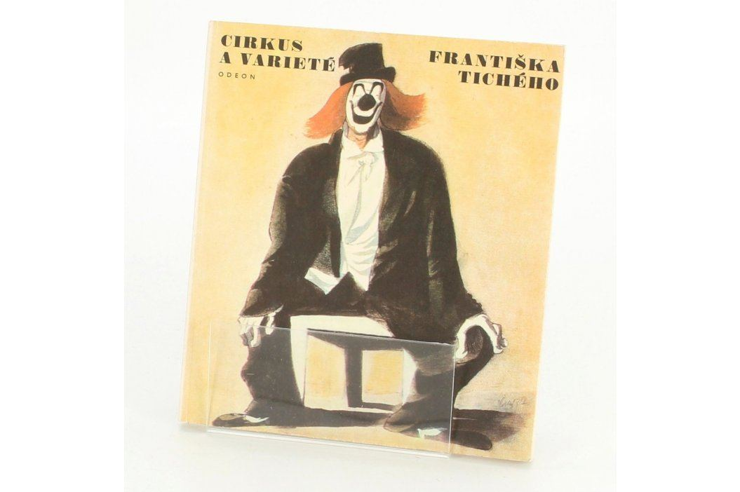 F. Dvořák: Cirkus a varieté Františka Tichého Knihy