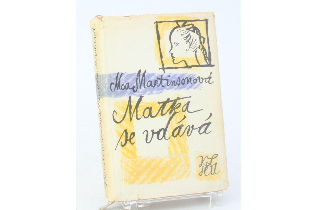 Kniha Moa Martinsonová: Matka se vdává Knihy