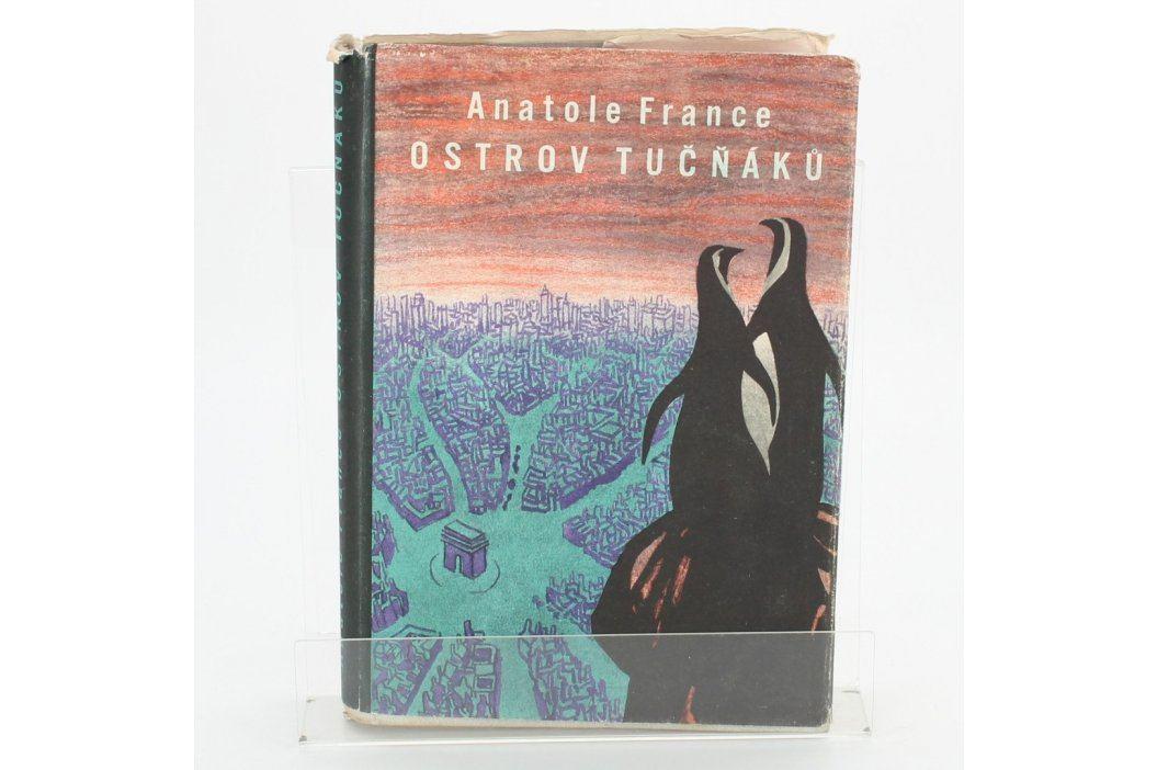 Kniha Anatole France: Ostrov tučňáků Knihy