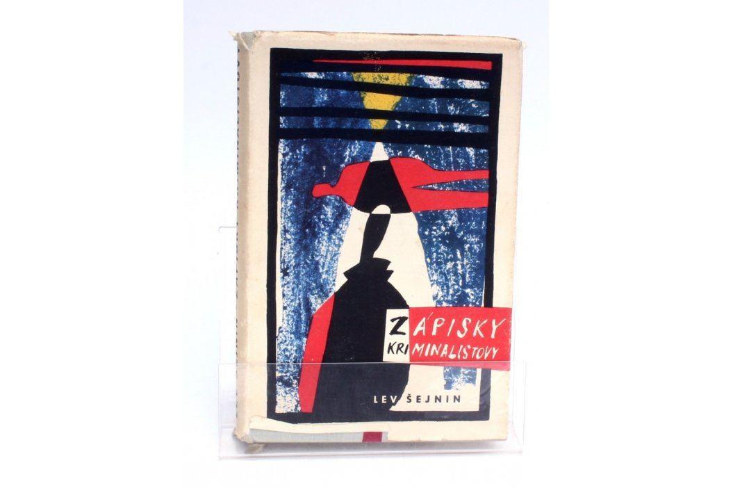 Kniha Lev Romanovič Šejnin: Zápisky kriminalistovy Knihy