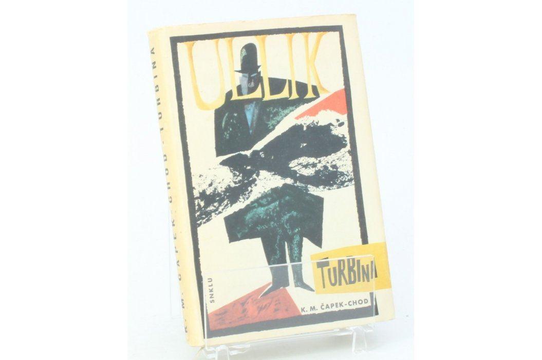 Kniha Karel Matěj Čapek-Chod: Turbina Knihy
