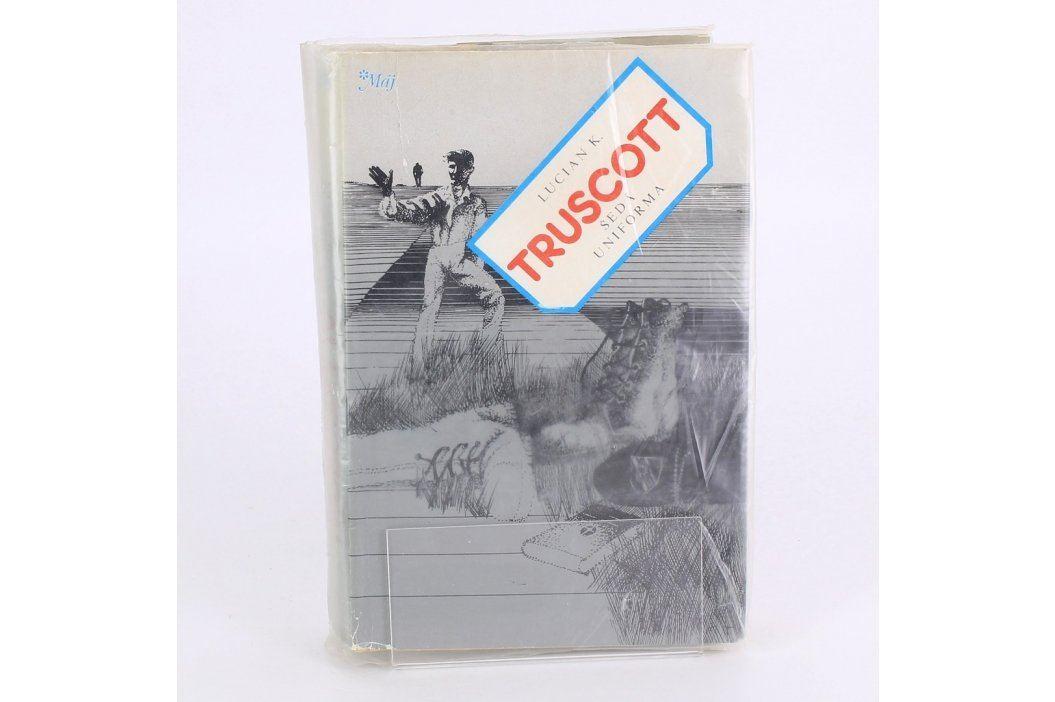 Kniha Lucian K. Truscott IV: Šedá uniforma Knihy