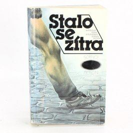 Kniha Ivo Železný: Stalo se zítra