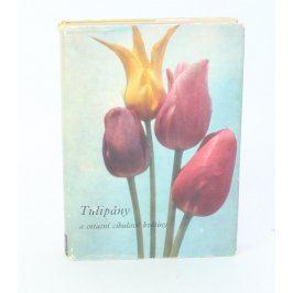 V. Vaněk: Tulipány a ostatní cibulové květiny