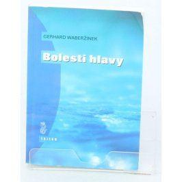 Kniha Gerhard Waberžinek: Bolesti hlavy