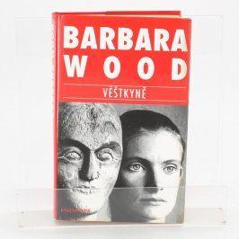 Kniha Barbara Wood: Věštkyně