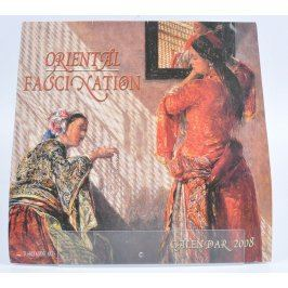 Kalendář Oriental Fascination 2008