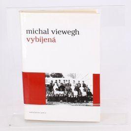 Kniha Vybíjená Michal Viewegh
