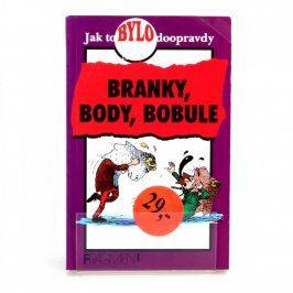 Bob Fowke: Branky, body, bobule