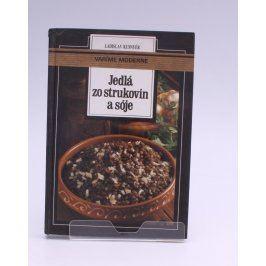 Kuchařka L. Kusnyér: Jedlá zo strukovín a sóje