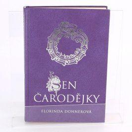 Kniha Sen čarodějky  Florinda Donnerová
