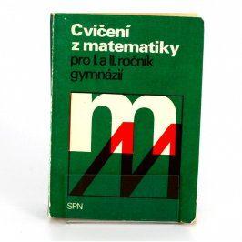 Učebnice Cvičení z matematiky pro gymnázia