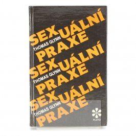 Kniha Sexuální praxe Thomas Glynn
