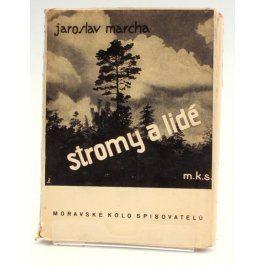 Kniha J. Marcha: Stromy a lidé
