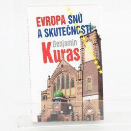 Kniha Evropa snů a skutečností Benjamin Kuras
