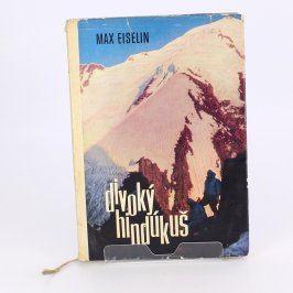 Kniha Divoký Hindúkuš Max Eiselin