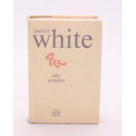 Kniha Patrick White: Oko uragánu