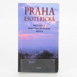 Kniha Praha esoterická Jiří Kuchař