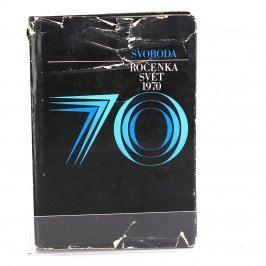 Kniha Ročenka svět 1970 Kolektiv autorů