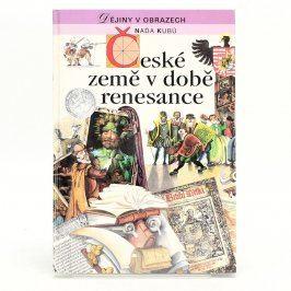 Kniha N. Kubů: České země v době renesance