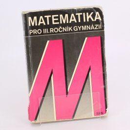 Učebnice Matematika pro III.ročník gymnázií
