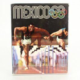 Kniha o olympijských hrách Mexico 68