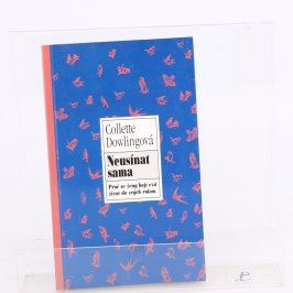 Kniha Neusínat sama C. Dowling