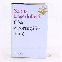 Knihy Lagerlöfová: Cisár z Portugálie a iné
