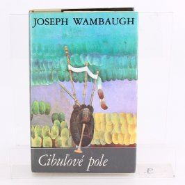 Detektivka Cibulové pole Joseph Wambaugh