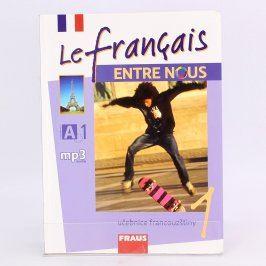 Učebnice Le français ENTRE NOUS 1