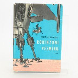 Kniha František Běhounek: Robinzoni vermíru