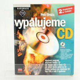 Kniha Vypalujeme CD Petr Broža